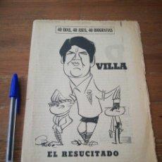 Coleccionismo deportivo: 40 DÍAS, 40 ASES, 40 BIOGRAFIAS. VILLA. EL RESUCITADO. . Lote 177286212
