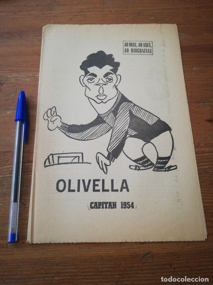 40 DÍAS, 40 ASES, 40 BIOGRAFIAS. OLIVELLA. CAPITAN 1954 (Coleccionismo Deportivo - Revistas y Periódicos - Marca)