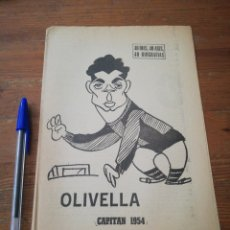 Coleccionismo deportivo: 40 DÍAS, 40 ASES, 40 BIOGRAFIAS. OLIVELLA. CAPITAN 1954. Lote 177286952