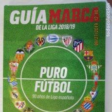 Coleccionismo deportivo: GUIA MARCA DE LA LIGA 2018/19, MARCA . Lote 177938329