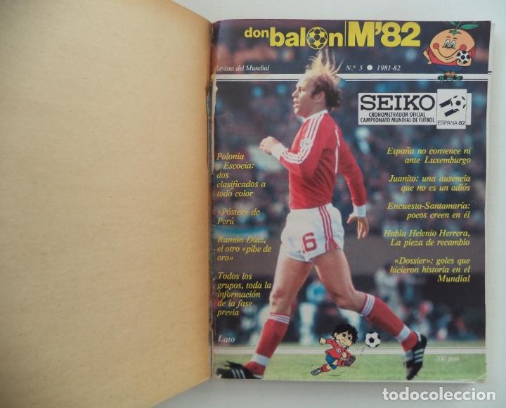 Coleccionismo deportivo: REVISTA DON BALON M82 CONTIENE 4 EXTRAS N 5 6 7 Y 8 MUNDIAL 82 - Foto 12 - 177939037