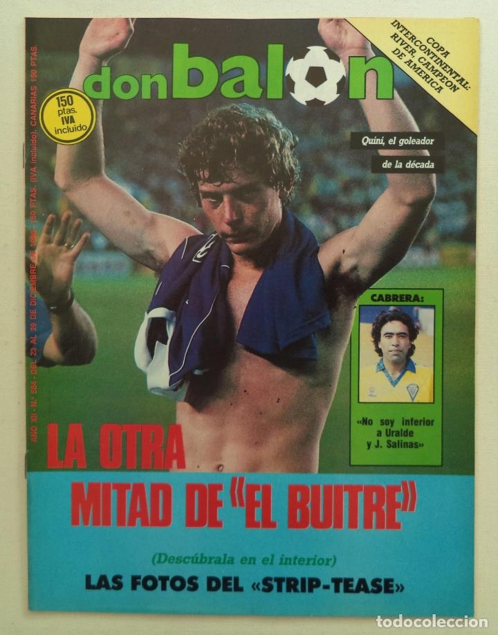 REVISTA DON BALON Nº 584 DEL 23 AL 29 DE DICIEMBRE DE 1986 BUTRAGUEÑO STRIP-TEASE (Coleccionismo Deportivo - Revistas y Periódicos - Don Balón)