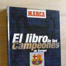 Coleccionismo deportivo: EL LIBRO DE LOS CAMPEONES DE EUROPA * MARCA * VIA DIGITAL * COMPLETO. Lote 178276637