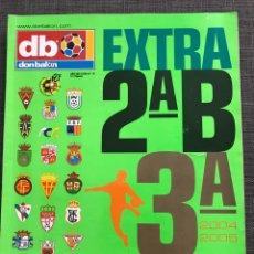 Coleccionismo deportivo: FÚTBOL DON BALÓN EXTRA SEGUNDA B Y TERCERA - AS MARCA SPORT MUNDO DEPORTIVO CROMO ÁLBUM. Lote 178335391