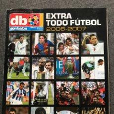 Coleccionismo deportivo: FÚTBOL DON BALÓN EXTRA TODO FÚTBOL 2006-07. Lote 178356906