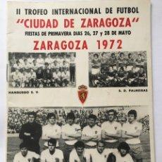 Collectionnisme sportif: REVISTA TROFEO CIUDAD DE ZARAGOZA- FIESTAS DE PRIMAVERA AÑO 1972. Lote 178392522