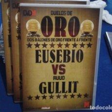 Coleccionismo deportivo: DVD DUELOS DE ORO DOS BALONES DE ORO FRENTE A FRENTE Nº 5 ( EUSEBIO VS RUUD GULLIT ) 2006 . Lote 178621691