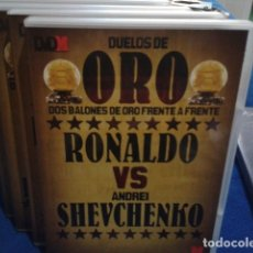Coleccionismo deportivo: DVD DUELOS DE ORO DOS BALONES DE ORO FRENTE A FRENTE Nº 6 ( RONALDO VS ANDREI SHEVCHENKO ) 2006 . Lote 178621800