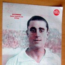 Coleccionismo deportivo: ALCONERO MEDIO IZQUIERDA SEVILLA MARCA LAMINA POSTER , ORIGINAL . Lote 178994656