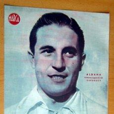 Coleccionismo deportivo: ALDANA EXTREMO IZQUIERDO ZARAGOZA MARCA LAMINA POSTER , ORIGINAL . Lote 178994915