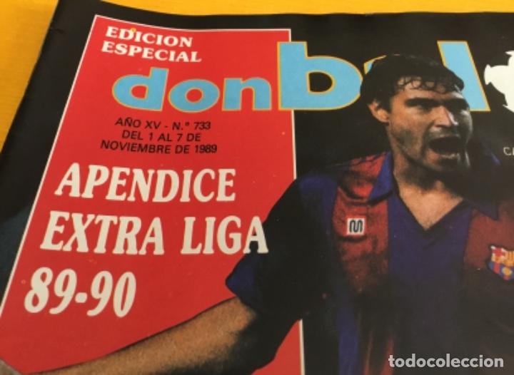 Coleccionismo deportivo: Don balón edición especial número 733 con el apéndice extra liga tan difícil de conseguir - Foto 3 - 179086722