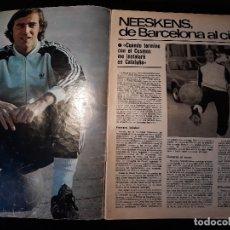 Coleccionismo deportivo: NEESKENS JUGADOR DEL COSMOS DE BARCELONA AL CIELO - ENTREVISTA DE 4 PAGINAS - REVISTA AÑO 1981 . Lote 179223713