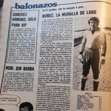 Coleccionismo deportivo: NUÑEZ , LA MURALLA DE LUGO . EL PORTERO DEL LUGO EN 27 PARTIDOS SOLO 8 GOLES - HOJA REVISTA 1981. Lote 179514693