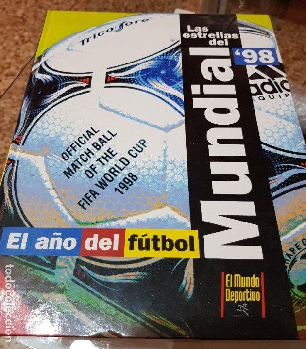 LAS ESTRELLAS DEL MUNDIAL 98 - EL AÑO DEL FUTBOL - MUNDO DEPORTIVO - COMPLETO (Coleccionismo Deportivo - Revistas y Periódicos - Mundo Deportivo)
