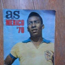 Coleccionismo deportivo: EXTRA AS COLOR MUNDIAL MEXICO 70 - GUIA COPA DEL MUNDO MEJICO 1970 CON PELE EN LA PORTADA. Lote 180166436