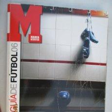 Coleccionismo deportivo: GUIA MARCA DE LA LIGA 2006. Lote 180195875