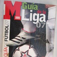 Coleccionismo deportivo: GUIA MARCA DE LA LIGA 2007. Lote 180196270