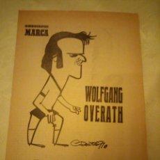 Coleccionismo deportivo: 22 AGOSTO 1971. WOLFGANG OVERATH, EL DISCOLO. MINIBIOGRAFIAS MARCA. FUTBOLISTA. Lote 180977957
