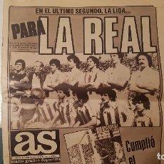 Collezionismo sportivo: DIARIO AS - REAL SOCIEDAD CAMPEON LIGA 1980 1981 - ALIRON 1980/1981 EN EL ÚLTIMO SEGUNDO. Lote 181027190