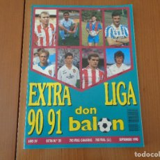 Coleccionismo deportivo: IMPECABLE ESTADO: EXTRA LIGA 90-91 REVISTA DON BALÓN.NUNCA USADO. Lote 181204495