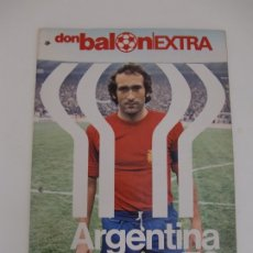 Coleccionismo deportivo: REVISTA DON BALON EXTRA / MUNDIAL ARGENTINA 78 / 96 PAGINAS (ABRIL MAYO 1978). Lote 181217452