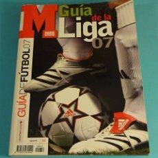 Coleccionismo deportivo: GUÍA DE FÚTBOL. GUÍA DE LA LIGA 07. MARCA. Lote 181849620