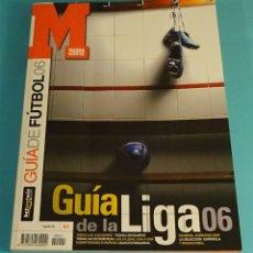 Coleccionismo deportivo: GUÍA DE FÚTBOL. GUÍA DE LA LIGA 06. MARCA. Lote 181849718