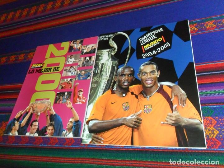MUNDO DEPORTIVO SUPLEMENTO ESPECIAL CHAMPIONS LEAGUE 2004 2005 Y MUNDO DEPORTIVO LO MEJOR DE 2000. (Coleccionismo Deportivo - Revistas y Periódicos - Mundo Deportivo)