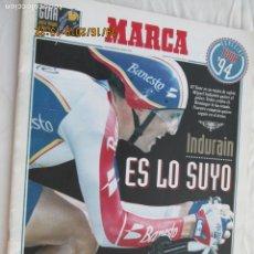 Coleccionismo deportivo: MARCA - SUPLEMENTO ESPECIAL - TOUR DE FRANCIA 1994 - INDURAIN, ES LO SUYO. . Lote 183332147