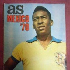 Coleccionismo deportivo: REVISTA-AS-MEXICO-70.NUMERO EXTRAORDINARIO.. Lote 183604048