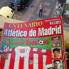 Coleccionismo deportivo: DON BALON. EXTRA CENTENARIO ATLÉTICO MADRID. ESPECIAL.. Lote 183748072