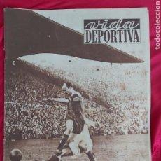Coleccionismo deportivo: REVISTA VIDA DEPORTIVA N°338 3 MARZO 1952. BARÇA MADRID. CÉSAR EL MEJOR EN LAS CORTS. Lote 183924547