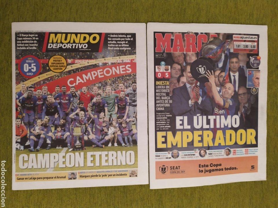 PERIÓDICOS MUNDO DEPORTIVO Y MARCA. FINAL COPA DEL REY FC BARCELONA 5 SEVILLA 0. BARÇA CAMPEÓN (Coleccionismo Deportivo - Revistas y Periódicos - Mundo Deportivo)