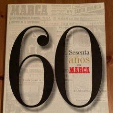 Coleccionismo deportivo: 60 ANIVERSARIO DIARIO MARCA. Lote 184149601
