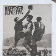 Coleccionismo deportivo: VIDA DEPORTIVA N°178 1 FEBRERO 1949. LA VICTORIA DE ALCOY. Lote 184368000