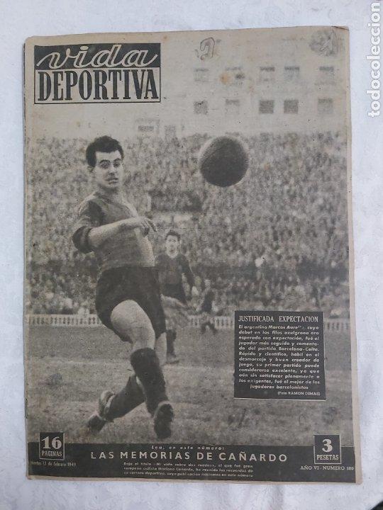 VIDA DEPORTIVA N°180 15 FEBRERO 1949. LAS MEMORIAS DE CAÑARDO (Coleccionismo Deportivo - Revistas y Periódicos - Vida Deportiva)