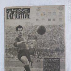 Coleccionismo deportivo: VIDA DEPORTIVA N°180 15 FEBRERO 1949. LAS MEMORIAS DE CAÑARDO. Lote 184368505