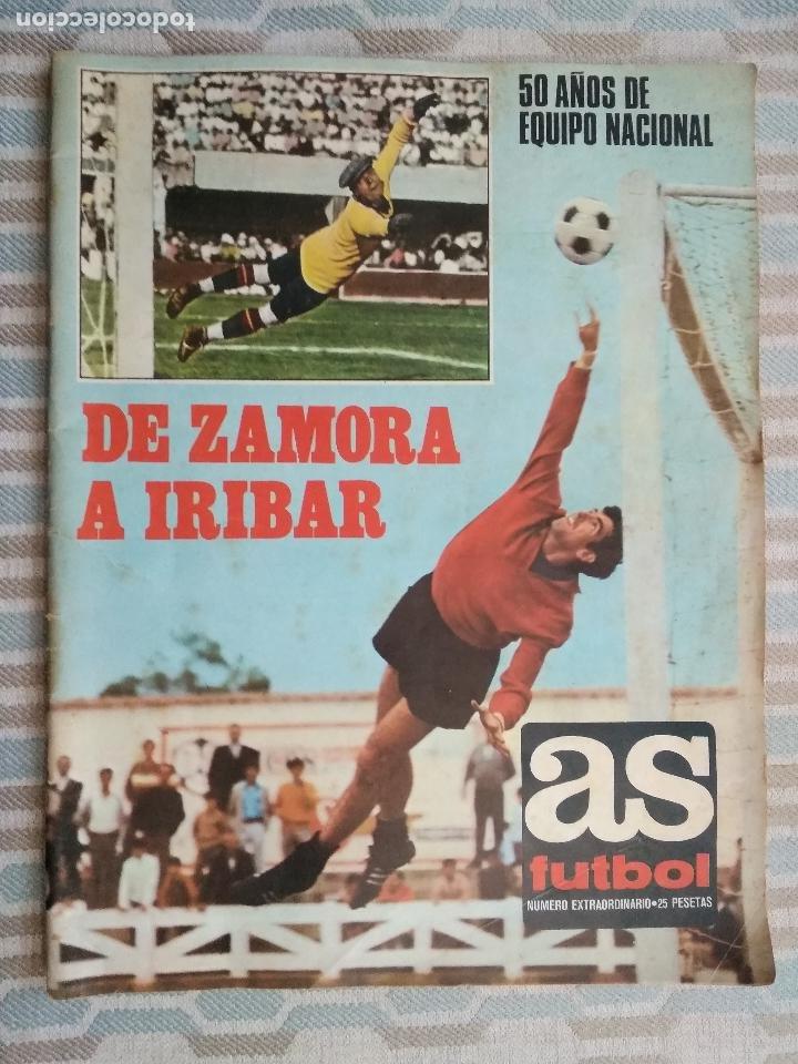 REVISTA DIARIO AS FUTBOL NUMERO EXTRAORDINARIO DE ZAMORA A IRIBAR 50 AÑOS DE EQUIPO NACIONAL 1971 (Coleccionismo Deportivo - Revistas y Periódicos - As)