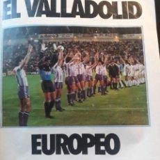 Coleccionismo deportivo: REPORTAJE DE EL REAL VALLADOLID EUROPEO DEL AÑO 1984 - 8 PAGINAS - AÑO 1984. Lote 185975862