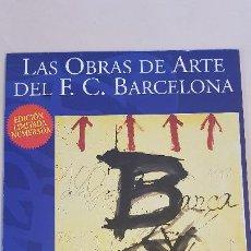 Coleccionismo deportivo: ANONI TAPIES-LAS OBRAS DE ARTE DEL C.F.BARCELONA. Lote 185978280