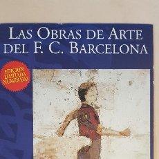 Coleccionismo deportivo: REGINA GIMENEZ-LAS OBRAS DE ARTE DEL C.F.BARCELONA. Lote 185978326