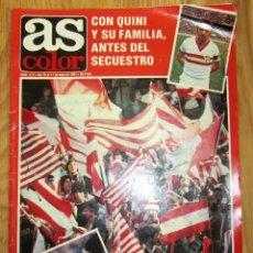 Coleccionismo deportivo: AS COLOR - Nº 512 1981 CON QUINI Y SU FAMILIA ANTES DEL SECUESTRO PARTIDO REAL MADRID TIFLIS. Lote 186257782