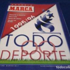 Coleccionismo deportivo: REVISTA ESPECIAL ANUARIO 96/96 DIARIO MARCA - EXTRA RESUMEN AÑO 1995 CALENDARIO 1996 TODO DEPORTE. Lote 186274997