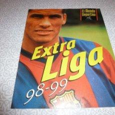 Coleccionismo deportivo: (LLL) REVISTA EL MUNDO DEPORTIVO ( EXTRA LIGA 98 - 99 ). Lote 188450087