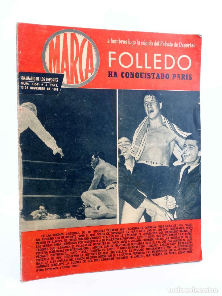 MARCA, SEMANARIO DE LOS DEPORTES Nº 1041. 13 DE NOVIEMBRE DE 1962. BOSEO: FOLLEDO (VVAA) MARCA, 1962 (Coleccionismo Deportivo - Revistas y Periódicos - Marca)