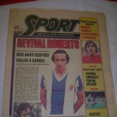 Coleccionismo deportivo: DIARIO SPORT N,218 DE JUNIO DE 1980 PORTADA JUGADOR ROBERTO DEL RCD ,ESPANYOL. Lote 189915850