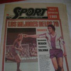 Coleccionismo deportivo: DIARIO SPORT N,57 DE ENERO DE 1980 PORTADA LOS MEJORES DE LOS 70. Lote 189916167