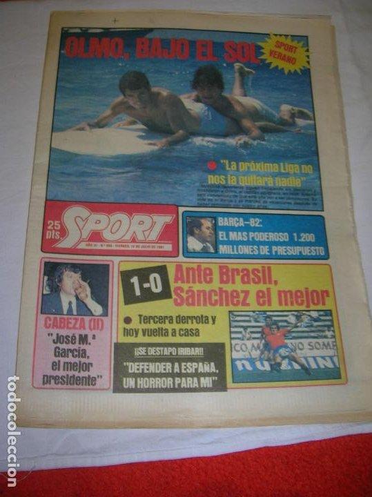 DIARIO SPORT N,590 DE JULIO DE 1981 PORTADA OLMO BAJO EL SOL (Coleccionismo Deportivo - Revistas y Periódicos - Sport)