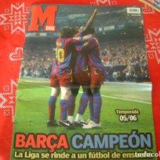 Coleccionismo deportivo: (LLL)MARCA REVISTAS(MAYO-2006)TEMPORADA 05/06 BARÇA CAMPEÓN CON FUTBOL DE ENSUEÑO.. Lote 189951445
