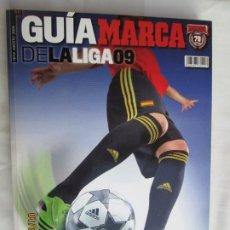 Coleccionismo deportivo: MARCA , GUIA DE LA LIGA 09- EL MEJOR FUTBOL DE EUROPA . Lote 190098995